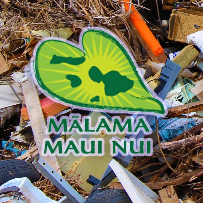 Mālama Maui Nui.