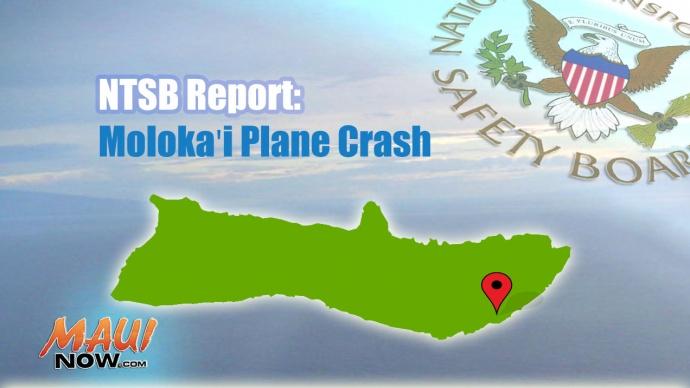 Molokaʻi Plane Crash: NTSB Report. Maui Now graphic.