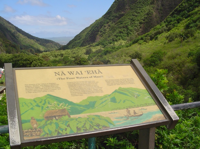 A sign at Iao Valley State Park points to the significance of Na Wai 'Eha and the streams that sustained the life below.  Photo by Wendy OSHER.