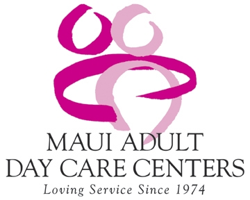 The Maui Adult Day Care Centers and the Maui County Office on Aging join in ...