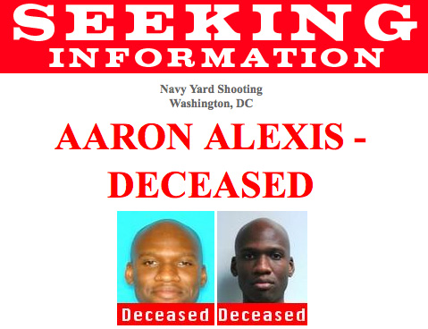 The FBI released information saying an individual by the name of Aaron Alexis is believed to be responsible for the Washington Navy Yard shootings. FBI flyer, courtesy image.