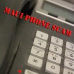 Maui phone scam. Image by Wendy Osher.