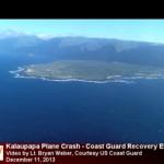 Kalaupapa plane crash, photo courtesy US Coast Guard Lt. Bryan Weber.