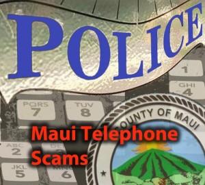 Maui phone scam. Graphics © Maui Now.