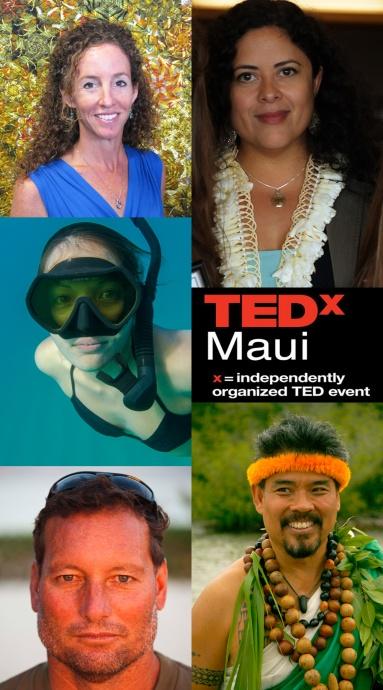 Clockwise from top left: Kerri Urosevich, Maya Soetoro-Ng, Sam Ohu Gon, Dave Kalama, and Kimi Werner (photo credit Justing Turkowski).  Photos courtesy TEDxMaui.