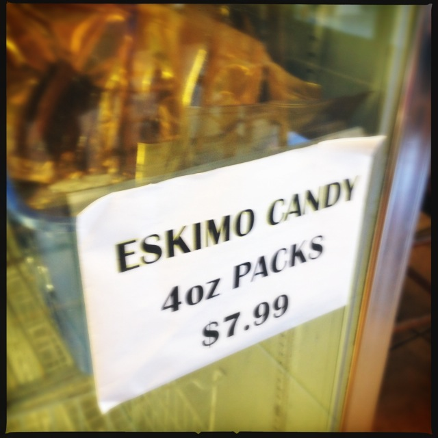 "They do sell the namesake ""Eskimo Candy"" but at $32 a pound, it was a little too rich for our blood. Photo by Vanessa Wolf"
