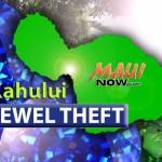 Kahului jewel theft. Maui Now graphic.