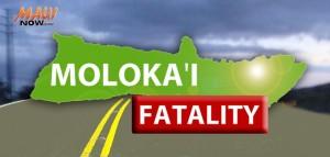 Molokaʻi Fatality. Maui Now graphic.