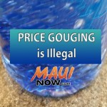 Price Gouging is illegal Maui Now image.