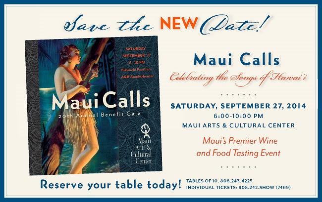 Maui Calls 2014, rescheduled to Sept. 27.
