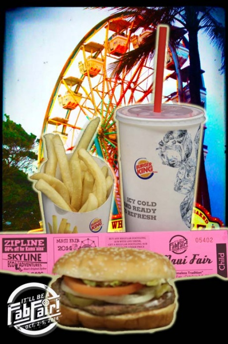 Burger King promo includes child's ticket to Maui Fair. Photo montage by Wendy Osher.