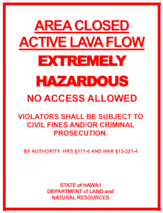 Lava warning sign.  Image courtesy state Department of Land and Natural Resources.