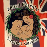 Maui Family Support Services.