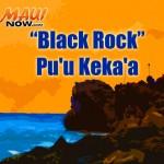 """Puʻu Kekaʻa """"Black Rock"""". Maui Now graphic."""