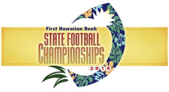 Football - 2014 Football Championships - Hawaii High School Athletic Association (HHSAA)