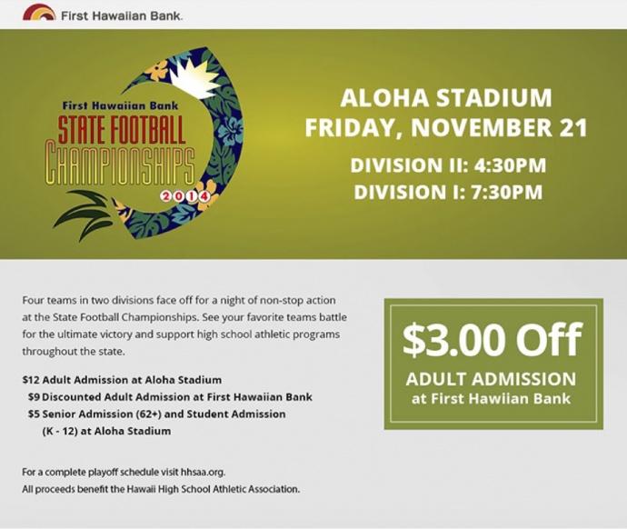 Football - First Hawaiian Bank:HHSAA Football State Championship tickets on sale - Hawaii High School Athletic Association (HHSAA)