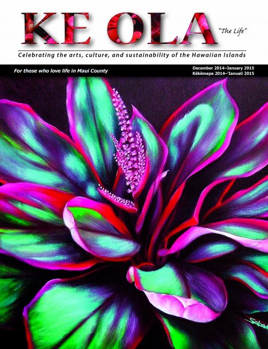 Ke Ola front cover painting by Moloka'i-born artist Philip Sabado. Courtesy image.