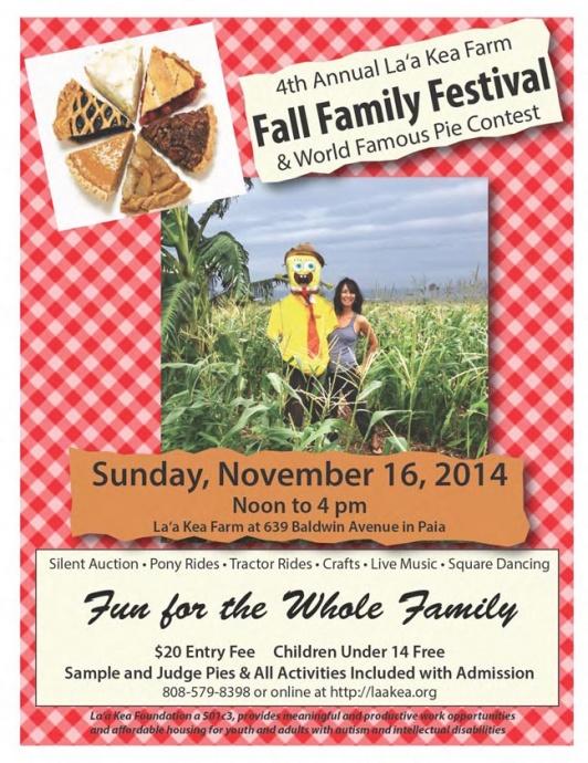 Laʻa Kea Foundation host its 4th Annual Fall Family Festival & World Famous Pie Contest.