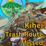 Kīhei trash route missed. Wendy Osher/Maui Now graphic.