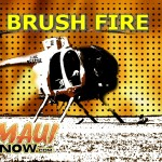 Brush Fire, Maui Now graphic.