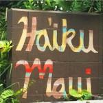 Haiʻkū, Maui. Photo by Alexandra.