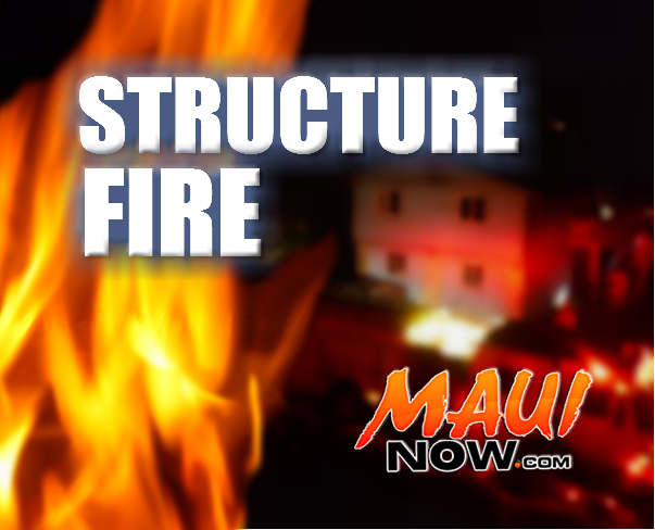 Structure Fire. Maui Now graphic.