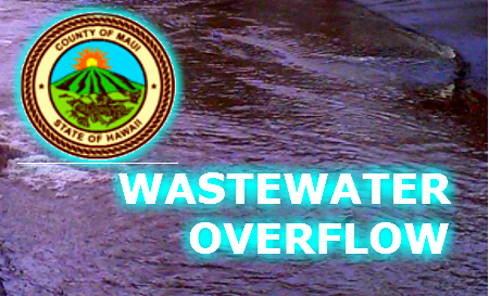 Wastewater Overflow. Maui Now Graphics.