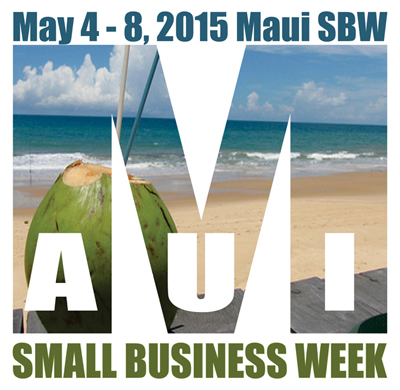 Graphic courtesy of Maui Small Business Week.