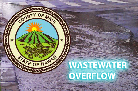 Wastewater overflow, Maui Now graphic.