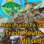 Staff Shortage Results in Missed Trash in Hāliʻimaile, Pāʻia