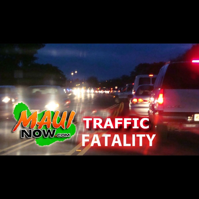 Traffic fatality. Maui Now graphic.