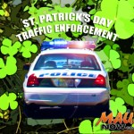 St. Patrick's Day Traffic Enforcement Nets 12 Arrests, 344 Tickets