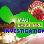 Maui Fire Department: Kīhei Brushfires 'Suspicious'