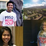 3 Maui Students Selected for PBS News Hour's Reporting Lab