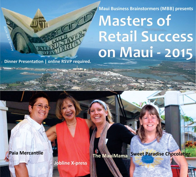 "The businesses at 2015 ""Masters of Retail Success on Maui:"" (left to right, presenters and owners) Jonni Earl, Johanna Amorin, Kate Griffths, Melanie Boudar. Image courtesy MBB."