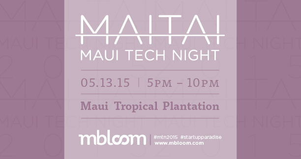 MaiTai Maui Tech Night 2015.