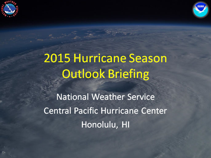 2015 Hurricane Season Outlook Briefing. Image credit: NOAA/NWS.