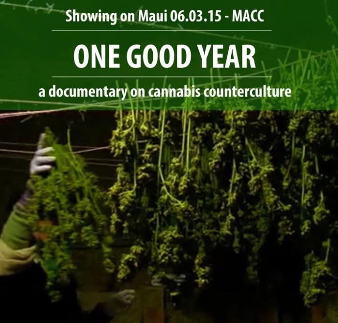 One Good Year. Maui screening - 06.03.15.