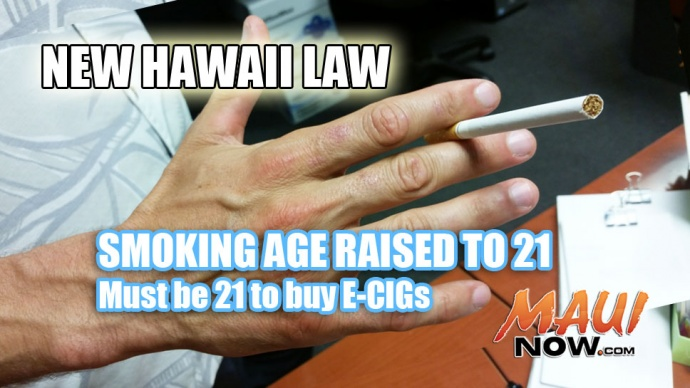 Governor David Ige just signed Senate Bill 1030 into law, making it illegal to sell tobacco products to anyone under the age of 21. Hawaii is the first state in the nation to raise the age of sale of tobacco products, including e-cigarettes, to 21. Maui Now graphic.