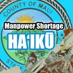 Manpower Shortage Affects Refuse Pickups in Haʻikū