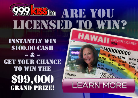 """99.9 KISS FM """"Are You Licensed to Win?"""""""