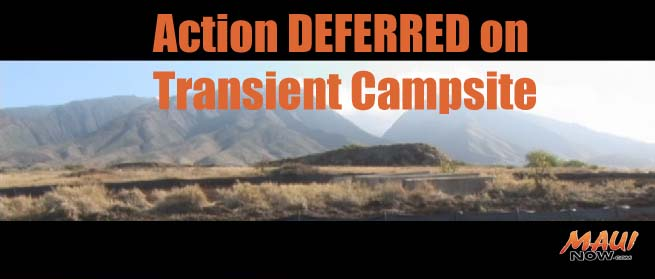 Action Deferred on transient campsite. Maui Now image. Background file photo by Wendy Osher.