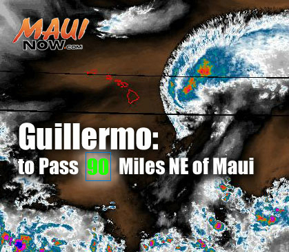 Guillermo. Maui Now graphic. Background image courtesy NOAA/NWS/CPHC