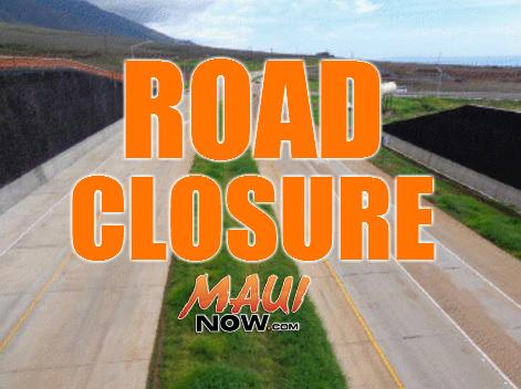 Lahaina road closure. Maui Now Graphic.