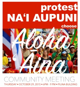 Protest Naʻi Aupuni; Choose Aloha ʻĀina. Event flyer.