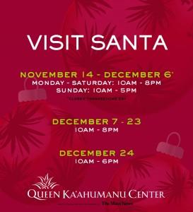 Visit Santa. Image credit: Queen Kaʻahumanu Center.