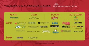Thanksgiving shopping hours. Image credit: Queen Kaʻahumanu Center.