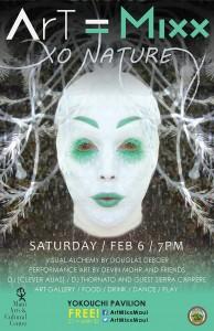ArT=Mixx: xoNATURE event poster courtesy Maui Arts & Cultural Center.