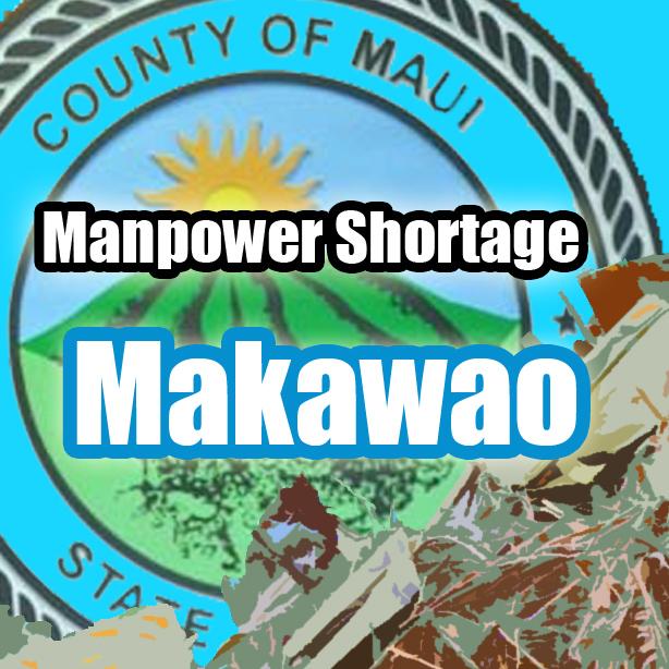 Manpower shortage, Makawao.  Maui Now image.