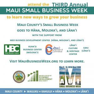 2016-MauiSBW-Hana-Molokai-Lanai maui county small business week